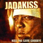 Jadakiss - Kiss Tha Game Goodbye - Edited Version - MP3 Download