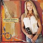 Miranda Lambert - Kerosene - MP3 Download