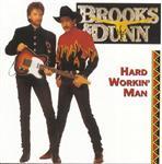 Brooks & Dunn - Hard Workin' Man - MP3 Download