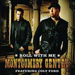 Montgomery Gentry - Roll With Me (featuring Colt Ford) - MP3 Download