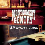 Montgomery Gentry - All Night Long - MP3 Download
