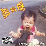 Reel Big Fish - Everything Sucks (Explicit) - MP3 Download