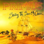 Primus - Sailing The Seas Of Cheese - MP3 Download