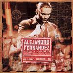 Alejandro Fernandez - Mexico Madrid En Directo Y Sin Escalas - MP3 Download
