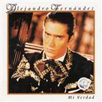 Alejandro Fernandez - Mi Verdad - MP3 Download