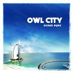 Owl City - Ocean Eyes - MP3 Download