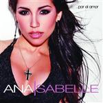 Ana Isabelle - Por El Amor - MP3 Download
