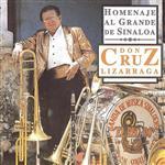 Banda Sinaloense El Recodo De Cruz Lizarraga - Homenaje Al Grande De Sinaloa Don Cruz Lizarraga - MP3 Download
