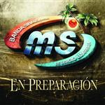 Banda Sinaloense MS de Sergio Lizarraga - En Preparación - MP3 Download