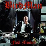 Birdman - Fast Money - Explicit Version - MP3 Download