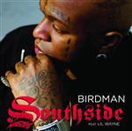 Birdman - Southside - Edited Version - MP3 Download