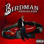 Birdman - Pricele$$ - Explicit Version - MP3 Download