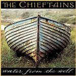 The Chieftains - Water From The Well - MP3 Download