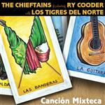 The Chieftains - Cancion Mixteca - E-Single - MP3 Download