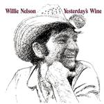 Willie Nelson - Yesterday's Wine - MP3 Download