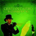 Cristian Castro - El Culpable Soy Yo - MP3 Download