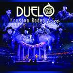 Duelo - Houston Rodeo Live - MP3 Download