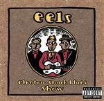 Eels - Electro Shock Blues Show - Explicit Version - MP3 Download