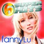 Fanny Lu - 6 Super Hits - MP3 Download