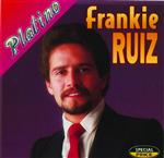Frankie Ruiz - Serie Platino:  Frankie Ruiz - MP3 Download