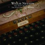 Willie Nelson - You Don't Know Me: The Songs Of Cindy Walker - MP3 Download