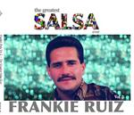 Frankie Ruiz - The Greatest Salsa Ever Vol.2 - MP3 Download