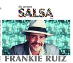 Frankie Ruiz - The Greatest Salsa Ever - MP3 Download