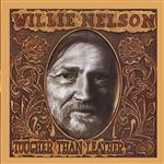Willie Nelson - Tougher Than Leather - MP3 Download