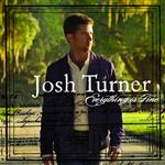 Josh Turner - Everything Is Fine - MP3 Download