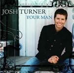 Josh Turner - Your Man - MP3 Download