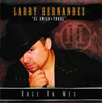 Larry Hernandez - Hace Un Mes - MP3 Download