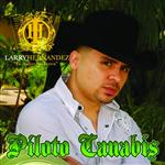 Larry Hernandez - Piloto Canabis - MP3 Download