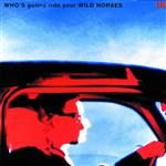 U2 - Who's Gonna Ride Your Wild Horses - MP3 Download