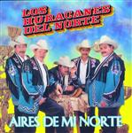 Los Huracanes Del Norte - Aires De Mi Norte - MP3 Download