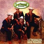 Los Tucanes De Tijuana - 14 Tucanazos Bien Pesados - MP3 Download