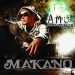 Makano - Te Amo (Single) - MP3 Download