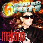 Makano - 6 Super Hits - MP3 Download