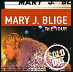 Mary J. Blige - The Tour - MP3 download