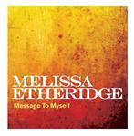 Melissa Etheridge - Message To Myself - MP3 Download
