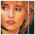 Melissa Etheridge - Breakdown - MP3 Download