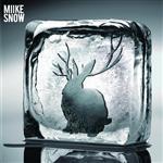 Miike Snow - Miike Snow - MP3 Download