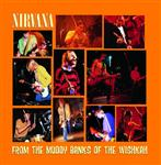 Nirvana - From The Muddy Banks Of The Wishkah - MP3 Download
