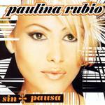 Paulina Rubio - Sin Pausa - MP3 Download