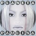 Paulina Rubio - Planeta Paulina - MP3 Download