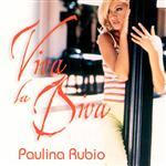 Paulina Rubio - Viva La Diva - MP3 Download