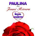 Paulina Rubio - Ni Rosas, Ni Juguetes - Versión Banda - MP3 Download