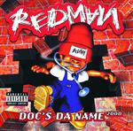 Redman - Doc's Da Name 2000 - Explicit Version - MP3 Download