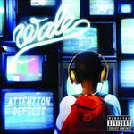Wale - Attention Deficit - Explicit Version - MP3 Download