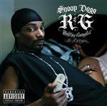 Snoop Dogg - R&G (Rhythm & Gangsta): The Masterpiece (Explicit)