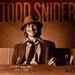 Todd Snider - THAT WAS ME: The Best Of Todd Snider 1994-1998 - MP3 Download